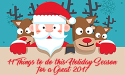 11 Things to do this Holiday Season for a Great