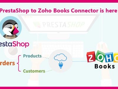 PrestaShop to Zoho Books Connector is here !!