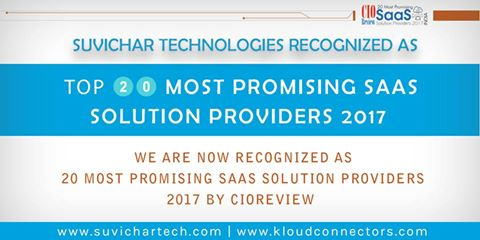 KloudConnectors( Suvichar Technologies) Amongst Top 20 Most Promising SaaS Solution Providers in 2017 !