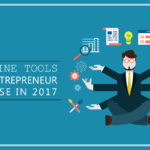11 Online Tools Every Entrepreneur Must Use in 2017