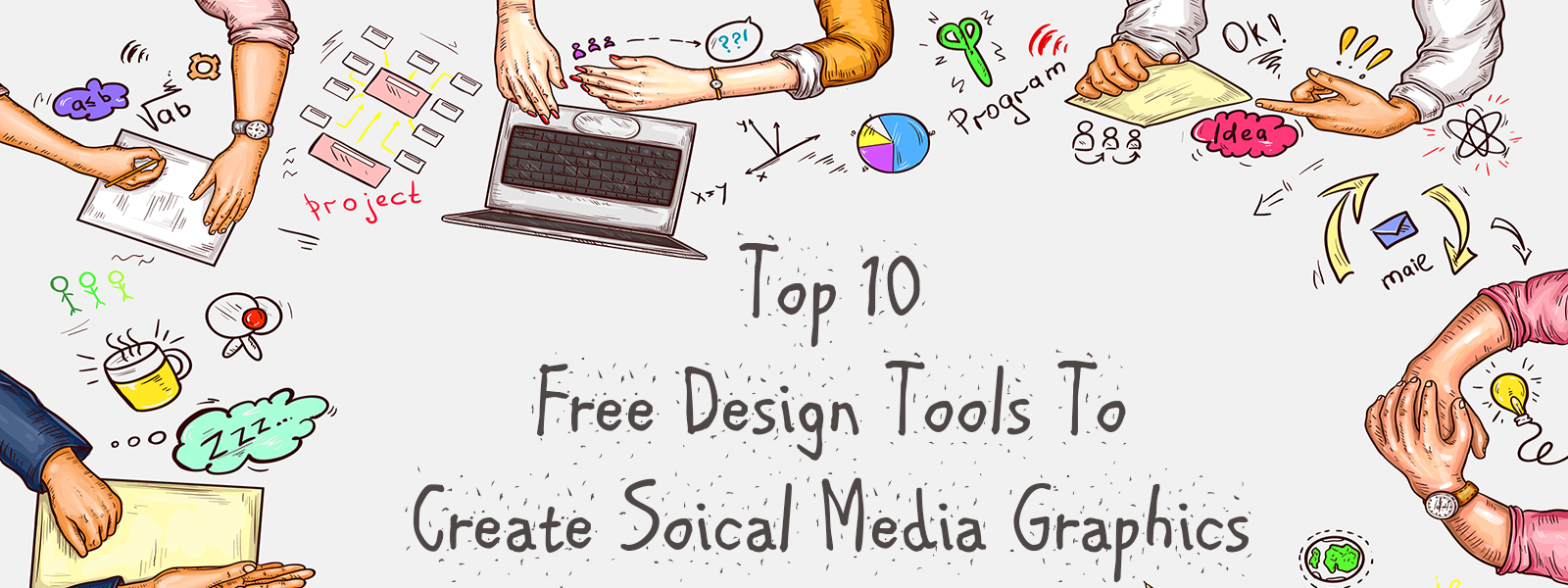 Top 10 Free Graphics Design Tools for Social Media