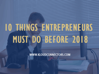 10-Things-Entrepreneurs-Must-Do-Before-2018